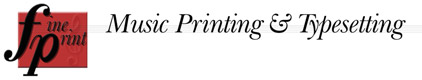 FinePrint Music Printing & Typesetting